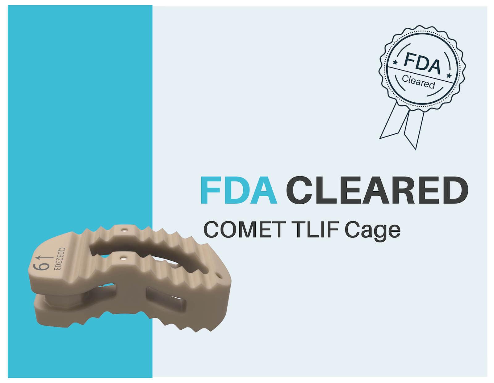 FDA Approves COMET TLIF Cage
